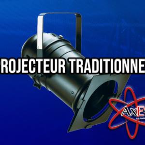 Projecteur Traditionnel