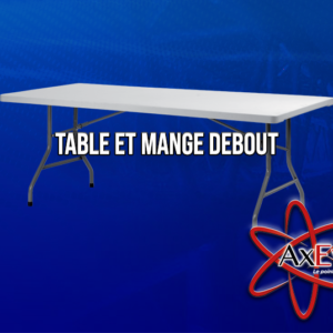 Table et Mange debout